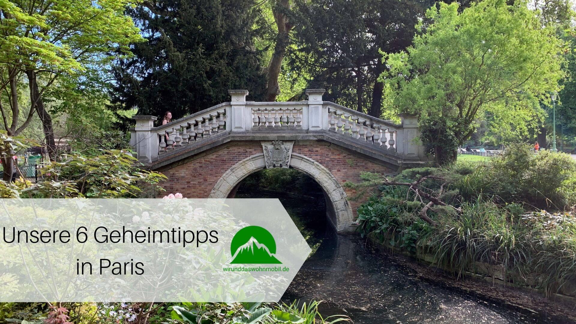 Titelbild Geheimtipps Paris Brücke Park in Paris