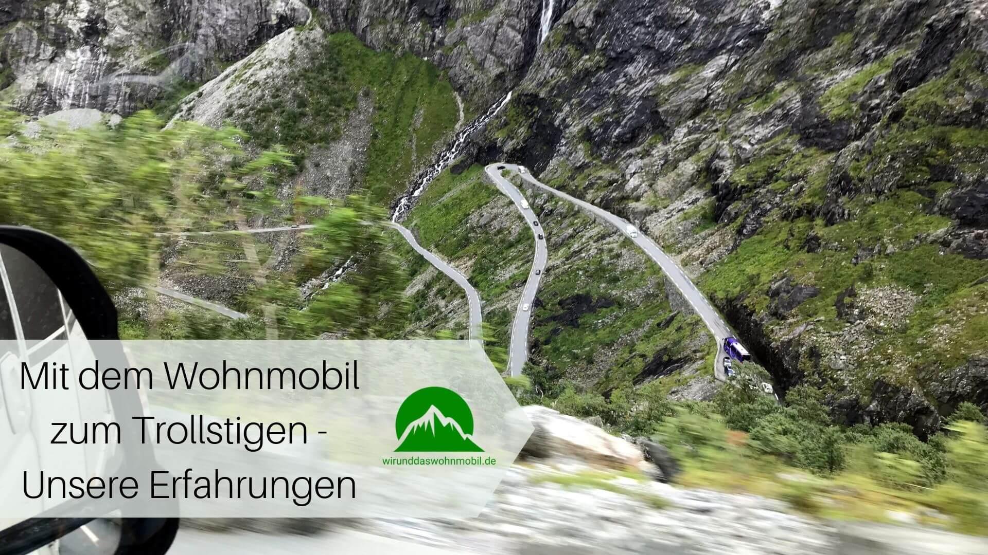 Zum Trollstigen mit dem Wohnmobil in Norwegen