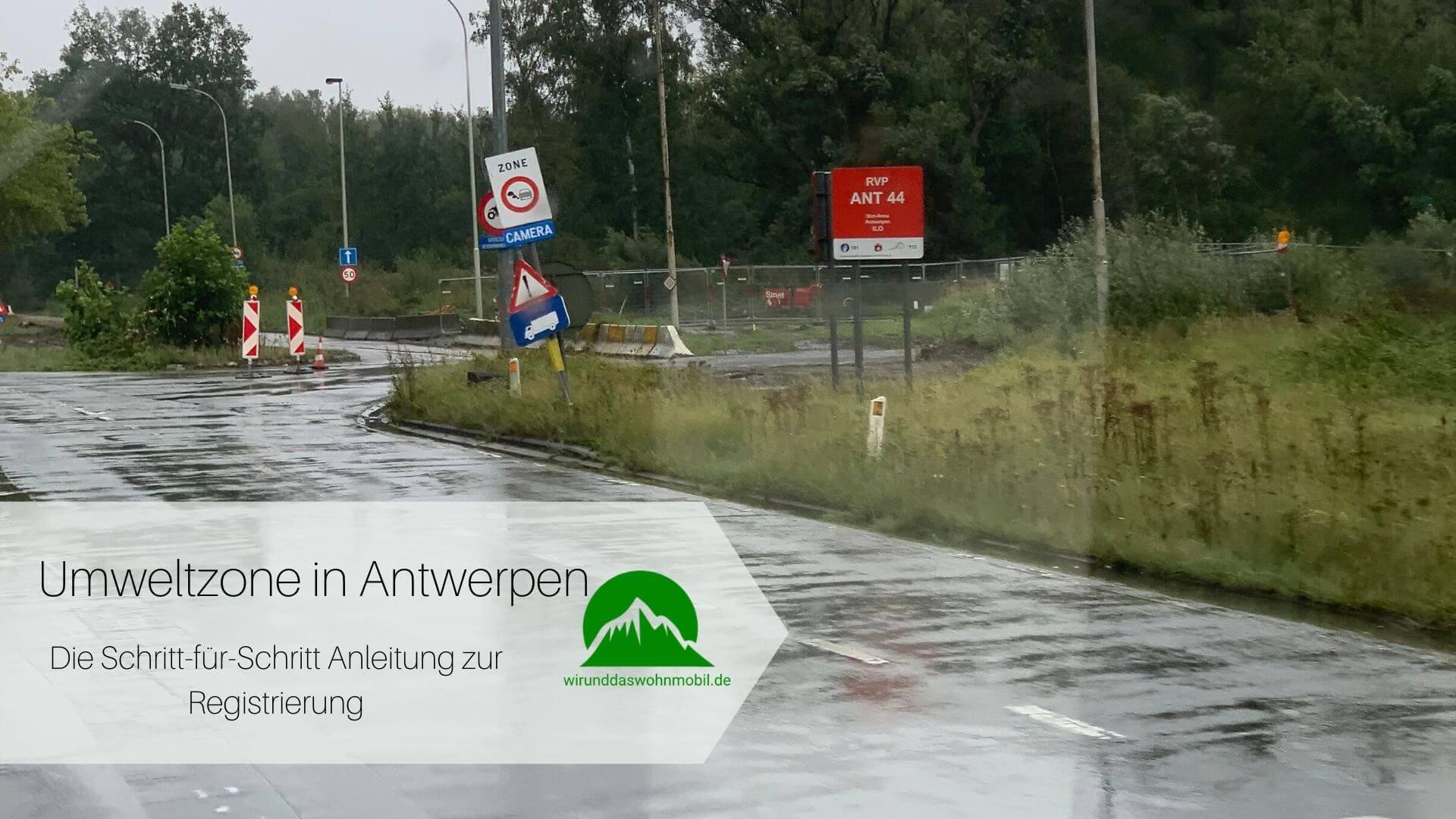 Umweltzone Antwerpen Mit dem Wohnmobil auf der Straße unterwegs